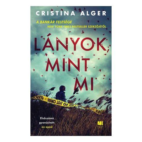 Cristina Alger- Lányok, mint mi (új példány)