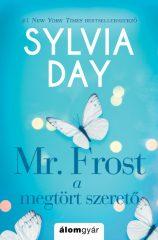 Sylvia Day-Mr. Frost - A fagyos szerető (Előjegyezhető!)