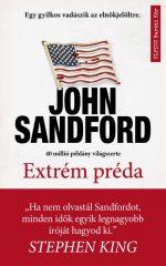 John Sandford - Extrém préda (új példány)