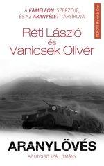 Réti László és Vanicsek Olivér - Aranylövés - Az utolsó szállítmány (új példány)