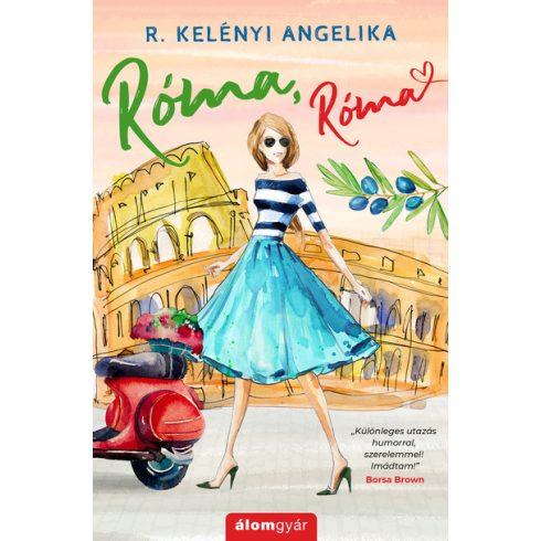 R. Kelényi Angelika - Róma, Róma (Előjegyezhető!)