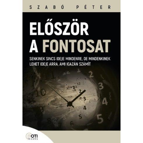 Szabó Péter - Először a fontosat (új példány)
