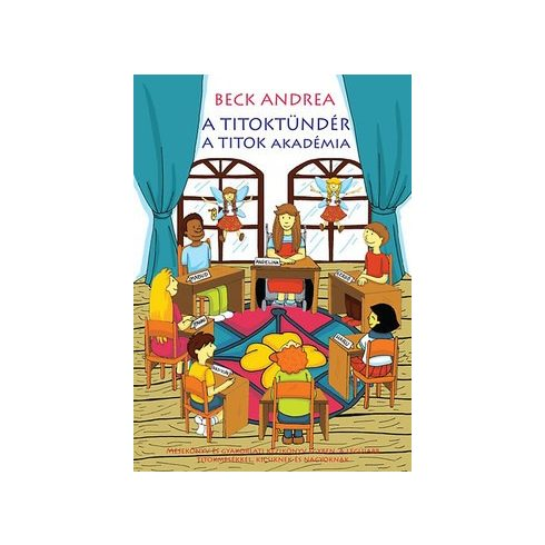 Beck Andrea-A Titoktündér:A Titok Akadémia (új példány)