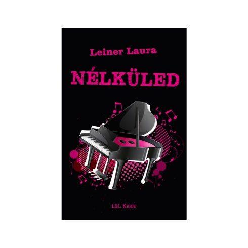 Leiner Laura-Nélküled 4. (új példány)