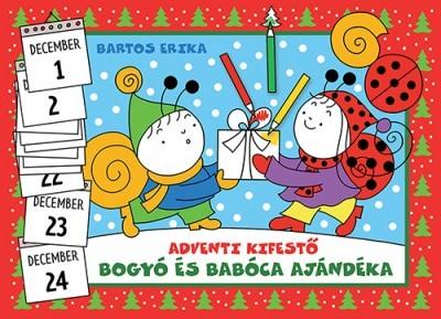 Bartos Erika - Bogyó és Babóca ajándéka / adventi kifestő (új példány)