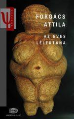 Forgács Attila - Az evés lélektana (új példány)
