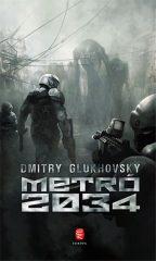 Dmitry Glukhovsky - Metró 2034 (Új példány, megvásárolható, de nem kölcsönözhető!)