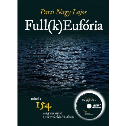 Parti Nagy Lajos-Full(k)Eufória (új példány)