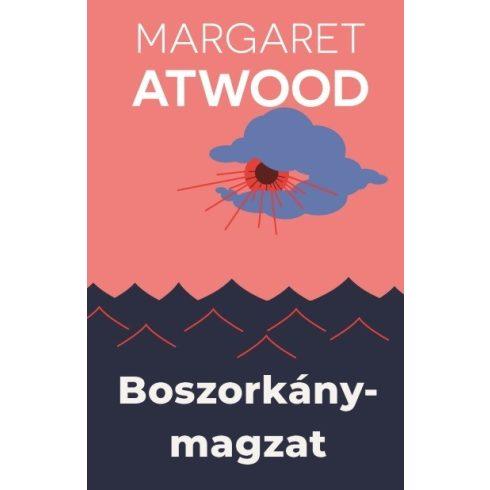 Margaret Atwood - Boszorkánymagzat (Előjegyezhető!)