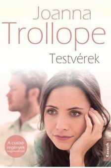 Joanna Trollope-Testvérek (új példány)
