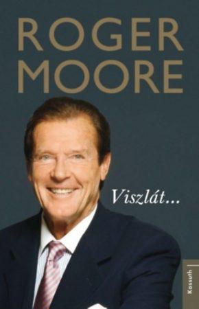 Roger Moore - Viszlát... (új példány)