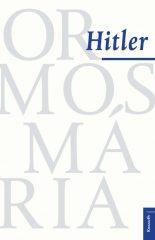 Ormos Mária - Hitler (új példány)