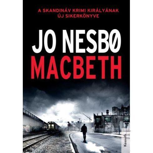 Jo Nesbo-MACBETH (új példány)