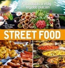 Street Food - Kalandozás a világ legjobb piacin (új példány)