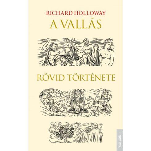 Richard Holloway - A vallás rövid története (új példány)