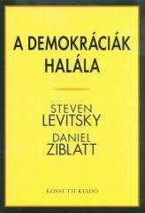 Steven Levitsky-A demokráciák halála (új példány)