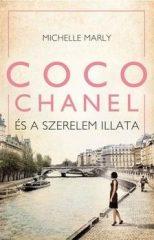 Michelle Marly - Coco Chanel és a szerelem illata (új példány)