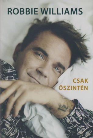 Robbie Williams - Csak őszintén (új példány)