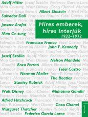 Híres emberek, híres interjúk 2. 1932-1972 (új példány)