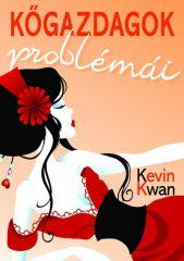Kevin Kwan - Kőgazdagok problémái
