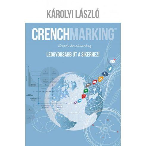 Károlyi László - Crenchmarking (új példány)