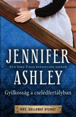 Jennifer Ashley - Gyilkosság a cselédfertályban - Mrs. Holloway nyomoz (új példány)