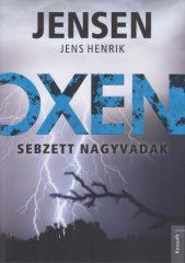 Jens Henrik Jensen - Oxen - Sebzett nagyvadak (új példány)