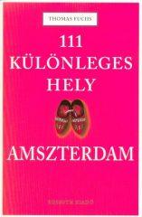 111 különleges hely - Amszterdam (új példány)
