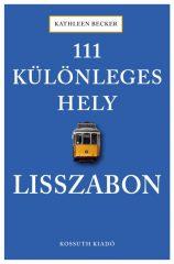 111 különleges hely - Lisszabon (új példány)
