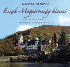 Magyar örökség - Észak-Magyarország kincsei (új példány)