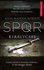 John Maddox Roberts-Királycsel - SPQR 1. (új példány)