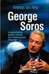 Andreas von Rétyi-George Soros (új példány)