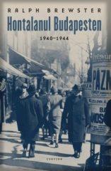 Ralph Brewster-Hontalanul Budapesten 1940-1944 (új példány)