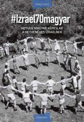 #Izrael70magyar (új példány)