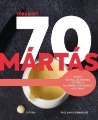 Rose Marie Donhauser-Több mint 70 mártás (új példány)