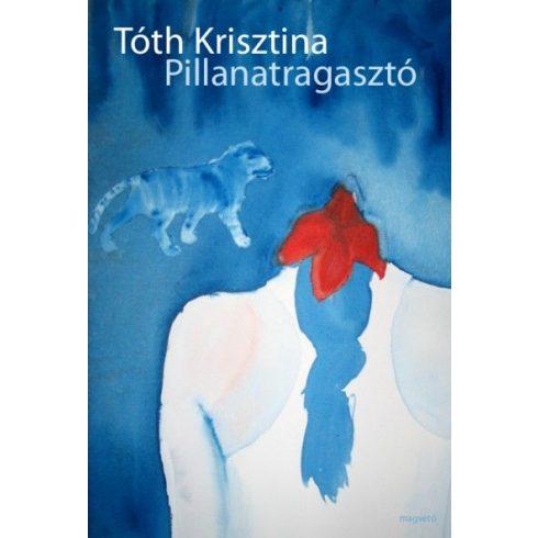 Tóth Krisztina-Pillanatragasztó (új példány)