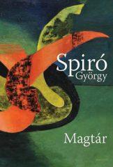Spiró György-Magtár (Új példány, megvásárolható, de nem kölcsönözhető!)