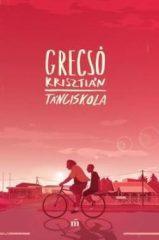 GRECSÓ KRISZTIÁN-Tánciskola (új példány)