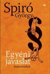 Spiró György - Egyéni javaslat (új példány)