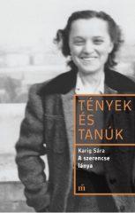 Karig Sára - Tények és tanúk: A szerencse lánya (új példány)