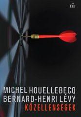 Michel Houellebecq és Bernard-Henri Lévy - Közellenségek (új példány)