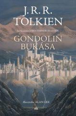 J. R. R. Tolkien - Gondolin bukása (új példány)