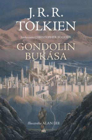 J. R. R. Tolkien - Gondolin bukása (Előjegyezhető!)