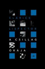 Clarice Lispector - A csillag órája (új pédány)