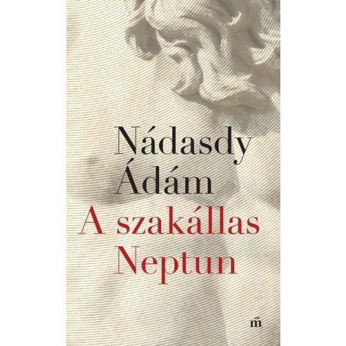Nádasdy Ádám - A szakállas Neptun (új példány)