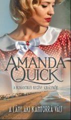 Amanda Quick-A lány, aki kámforrá vált (új példány)