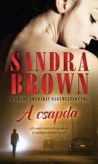 Sandra Brown - A csapda (új példány)