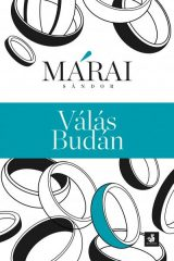 Márai Sándor-Válás Budán (Új példány, megvásárolható, de nem kölcsönözhető!)