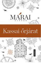 Márai Sándor-Kassai őrjárat (Új példány, megvásárolható, de nem kölcsönözhető!)