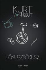Kurt Vonnegut - Hókuszpókusz (új példány)